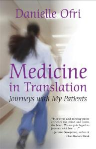 Medicine in Translation: Journeys with My Patients