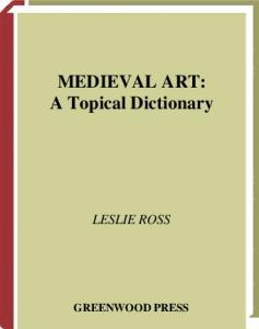 Medieval Art: A Topical Dictionary