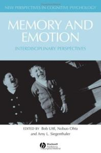 Memory and Emotion: Interdisciplanary Perspectives