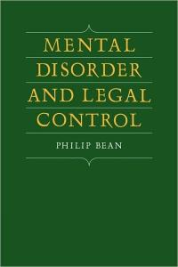 Mental Disorder and Legal Control