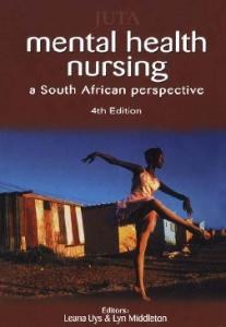 Mental Health Nursing: A South African Perspective