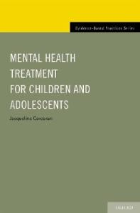 Mental Health Treatment for Children and Adolescents (Evidence-Based Practice)