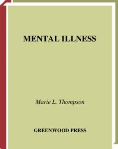 Mental Illness (Health and Medical Issues Today)