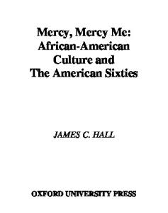 Mercy, Mercy Me: African-American Culture and the American Sixties (Race and American Culture)