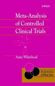 Meta-Analysis of Controlled Clinical Trials (Statistics in Practice)