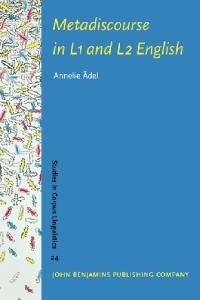 Metadiscourse in L1 And L2 English (Studies in Corpus Linguistics)