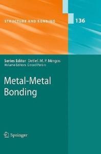 Metal-Metal Bonding (Structure and Bonding)