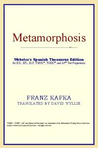 Metamorphosis (Webster's Spanish Thesaurus Edition)