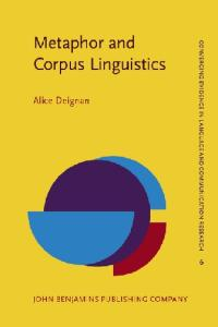 Metaphor and Corpus Linguistics (Advances in Consciousness Research)