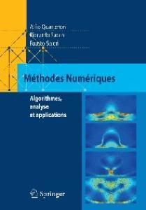 Méthodes Numériques: Algorithmes, analyse et applications