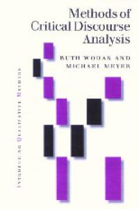 Methods of Critical Discourse Analysis (Introducing Qualitative Methods series)