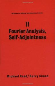 Methods of mathematical physics. Fourier analysis, self-adjointness