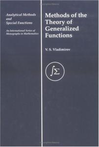Methods of the Theory of Generalized Functions (Analytical Methods and Special Functions)