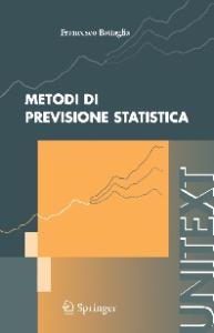 Metodi di previsione statistica (UNITEXT   Collana di Statistica e Probabilita Applicata)