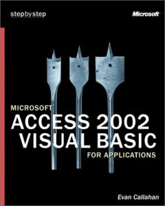 Microsoft Access 2002 Visual Basic for Applications Step by Step