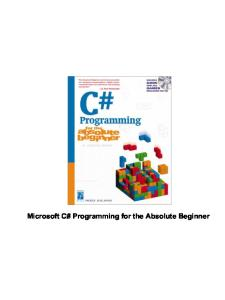 Microsoft C# Programming for the Absolute Beginner