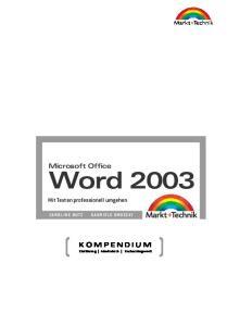 Microsoft Office. Word 2003 Kompendium. Mit Texten professionell umgehen