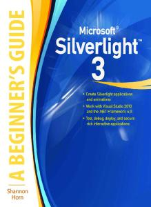 Microsoft Silverlight 3, A Beginner's Guide