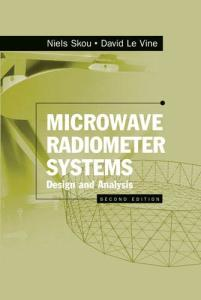 Microwave Radiometer Systems: Design and Analysis, Second Edition