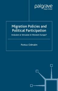 Migration Policies and Political Participation: Inclusion or Intrusion in Western Europe? (Migration, Minorities, and Citizenship)