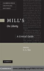 Mill's 'On Liberty': A Critical Guide