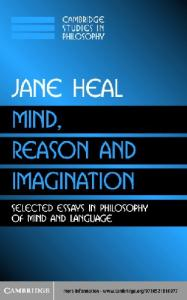 Mind, Reason and Imagination: Selected Essays in Philosophy of Mind and Language (Cambridge Studies in Philosophy)