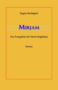 Mirjam-Maria Magdalena und Jesus