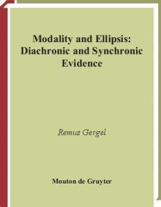 Modality and Ellipsis: Diachronic and Synchronic Evidence (Trends in Linguistics. Studies and Monographs)