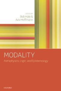 Modality: Metaphysics, Logic, and Epistemology