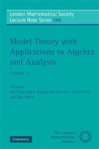 Model theory with applications to algebra and analysis, Volume 1