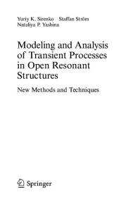 Modeling and Analysis of Transient Processes in Open Resonant Structures: New Methods and Techniques (Springer Series in Optical Sciences)