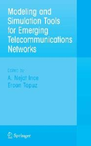Modeling and Simulation Tools for Emerging Telecommunication Networks: Needs, Trends, Challenges, Solutions