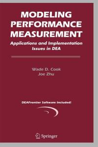 Modeling Performance Measurement: Applications and Implementation Issues in DEA