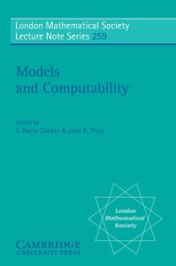 Models and computability: Invited papers from Logic Colloquium '97