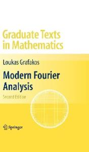 Modern Fourier Analysis, Second edition (Graduate Texts in Mathematics)