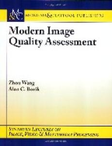 Modern image quality assessment