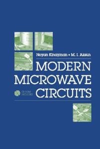 Modern Microwave Circuits (Artech House Microwave Library)