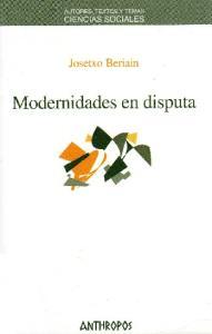 Modernidades en disputa