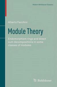 Module theory. Endomorphism rings and direct sum decompositions in some classes