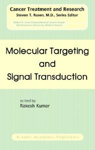Molecular Targeting and Signal Transduction (Cancer Treatment and Research)