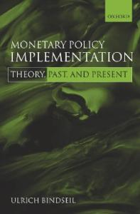 Monetary Policy Implementation: Theory, Past, and Present