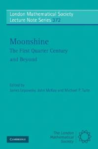Moonshine: The first quarter century and beyond