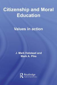 Moral and Citizenship Education: Learning through Action and Reflection