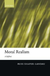 Moral Realism: A Defence