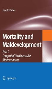Mortality and Maldevelopment: Part I: Congenital cardiovascular malformations