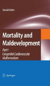 Mortality and Maldevelopment: Part I: congenital cardiovascular malformations (Pt. 1)