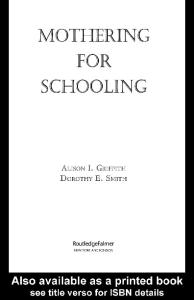 Mothering for Schooling (Critical Social Thought)