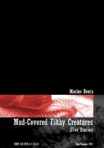Mud-Covered Filthy Creatures (Five Stories)