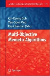 Multi-Objective Memetic Algorithms (Studies in Computational Intelligence)