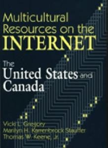 Multicultural Resources on the Internet: The United States and Canada (Teacher Ideas Press)